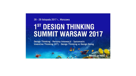 Konferencja Design Thinking Summit Warsaw 2017