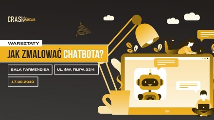 CRASH Workshop – jak zmalować chatbota?