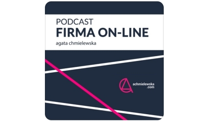 Marketingowe podcasty (cz. 5): FIRMA ON-LINE