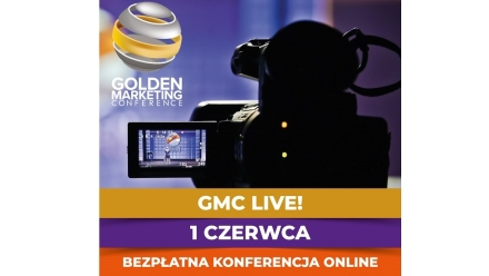 Golden Marketing Conference – GMC Live! już 1 czerwca