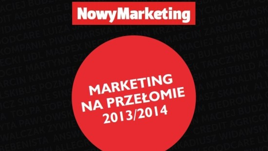 Marketing na przełomie 2013/2014