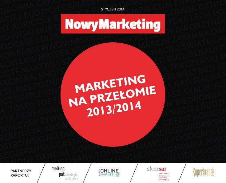 Marketing na przełomie 2013/2014