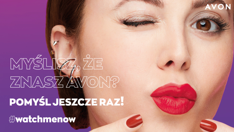 Startuje nowa kampania Avon Watch Me Now