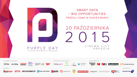 Purple Day 2015: SMART DATA – BIG OPPORTUNITIES. Przekuj dane w sukces marki!