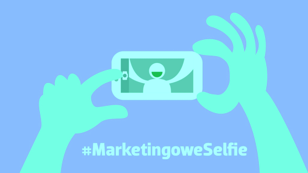 #MarketingoweSelfie (cz. 7): Jak branża marketingowa dba o swoje własne marki?