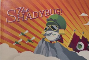 The Shadybug
