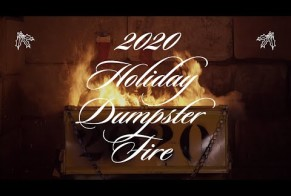 2020 Holiday Dumpster Fire