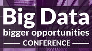 Big Data – bigger opportunities. Conference