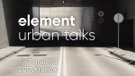 Element Urban Talks