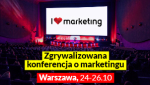 Konferencja I Love Marketing 24-26.10.2018