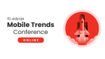 Mobile Trends Conference 2021